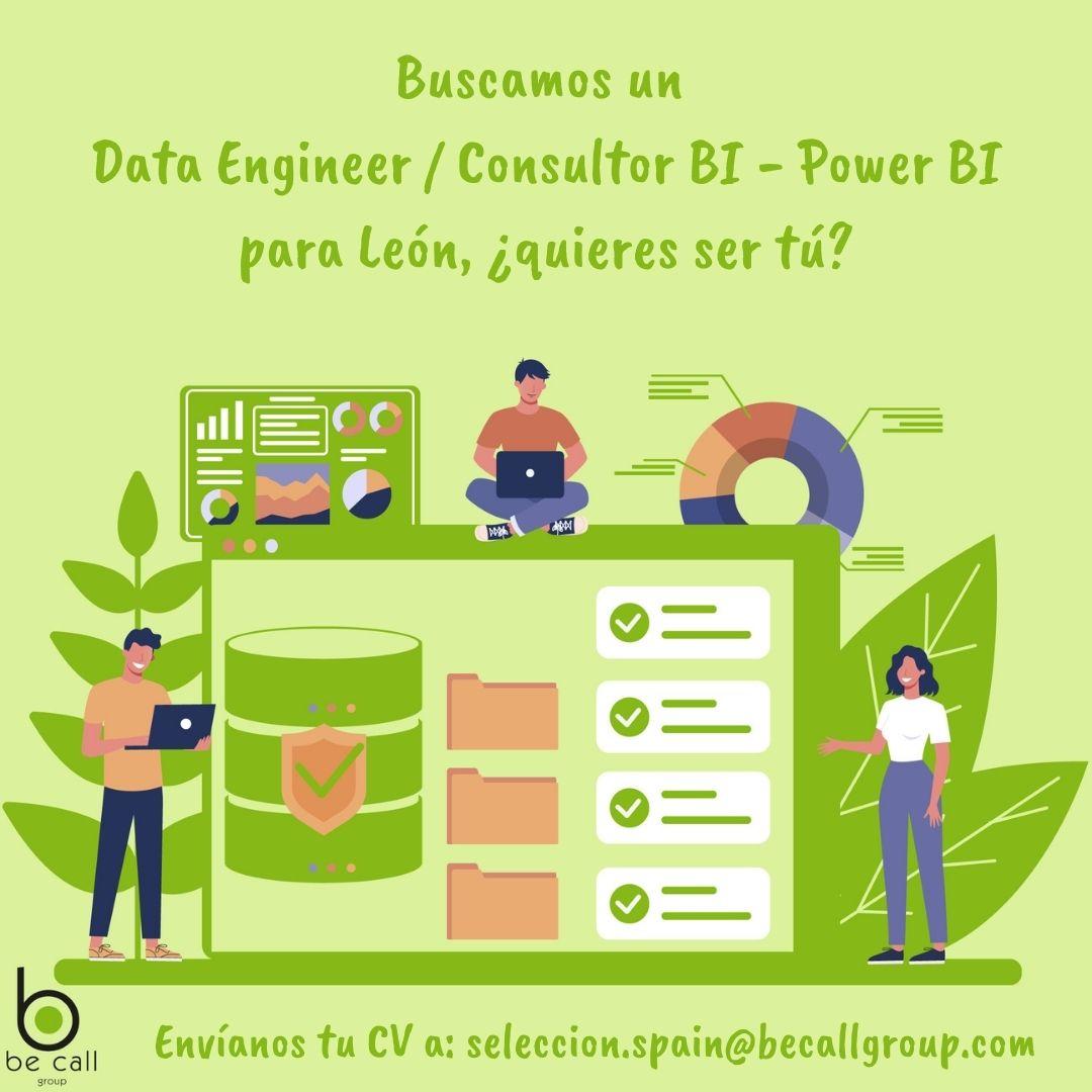 Data Engineer / Consultor BI – Power BI para León