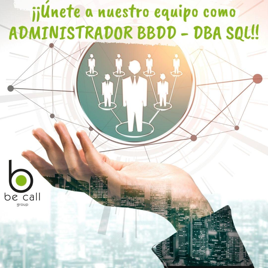 Estamos buscando un administrador base datos-dba sql