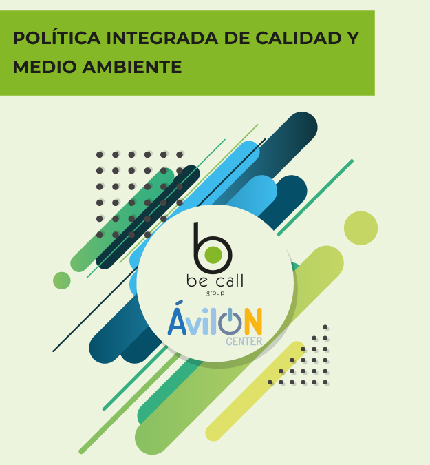 Be Call: Política integrada de calidad y medio ambiente España